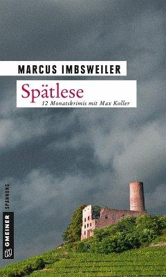 Spätlese (eBook, ePUB) - Imbsweiler, Marcus