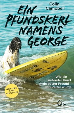Ein Pfundskerl namens George (eBook, ePUB) - Campbell, Colin