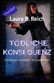Tödliche Konsequenz (eBook, ePUB)