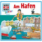 WAS IST WAS Junior Hörspiel: Am Hafen (MP3-Download)