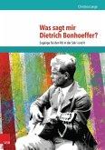 Was sagt mir Dietrich Bonhoeffer? (eBook, PDF)