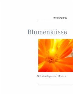Blumenküsse (eBook, ePUB) - Evalonja, Ines