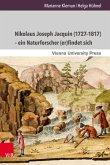 Nikolaus Joseph Jacquin (1727-1817) - ein Naturforscher (er)findet sich (eBook, PDF)