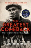 The Greatest Comeback: From Genocide To Football Glory (eBook, ePUB)