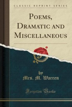 Poems, Dramatic and Miscellaneous (Classic Repr...