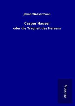 Casper Hauser - Wassermann, Jakob