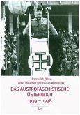 Das austrofaschistische Österreich 1933-1938