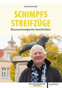 Schimpfs Streifzüge - Schimpf, Eckhard