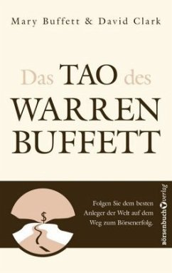 Das Tao des Warren Buffett - Buffett, Mary; Clark, David