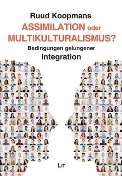 Assimilation oder Multikulturalismus? - Koopmans, Ruud