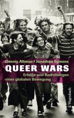 Queer Wars - Altman, Dennis; Symons, Jonathan