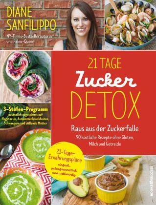 21-Tage-Zucker-Detox - Sanfilippo, Diane