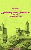 Geschichte der Kirchberg'schen Schlösser auf dem Hausberge bei Jena