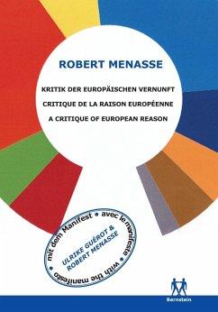 Kritik der Europäischen Vernunft - Menasse, Robert; Guérot, Ulrike