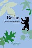 Berlin - Escapades littéraires