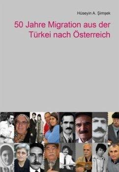 50 Jahre Migration aus der Türkei nach Österreich