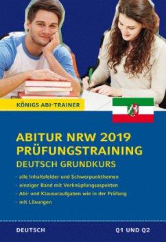 Abitur NRW 2019 Prüfungstraining - Deutsch Grun...