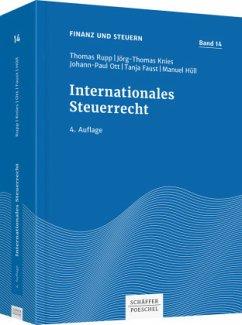 Internationales Steuerrecht - Rupp, Thomas; Knies, Jörg-Thomas; Ott, Johann-Paul; Faust, Tanja; Hüll, Manuel
