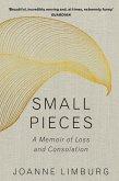 Small Pieces (eBook, ePUB)
