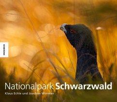 Nationalpark Schwarzwald (Mängelexemplar) - Echle, Klaus; Wimmer, Joachim