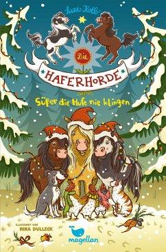 Süßer die Hufe nie klingen / Die Haferhorde Bd.9 - Kolb, Suza