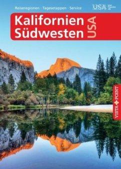 Vista Point Reiseführer Kalifornien & Südwesten USA (Mängelexemplar) - Schmidt-Brümmer, Horst; Sieler, Carina