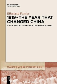 1919 - The Year That Changed China - Forster, Elisabeth