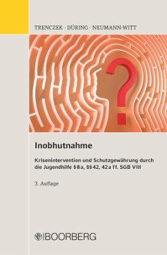 Inobhutnahme - Trenczek, Thomas; Düring, Diana; Neumann-Witt, Andreas