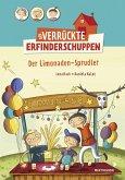 Der Limonaden-Sprudler / Der verrückte Erfinderschuppen Bd.2