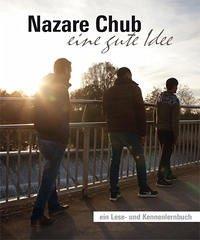 Nazare Chub - eine gute Idee - Mörchen, Kirstin; Graeter, David