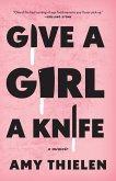 Give a Girl a Knife (eBook, ePUB)