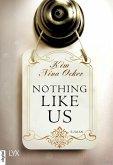 Nothing Like Us (eBook, ePUB)