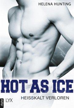 Heißkalt verloren / Hot as ice Bd.5 (eBook, ePUB) - Hunting, Helena