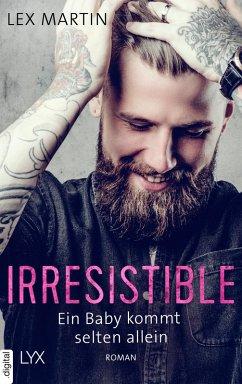 Irresistible - Ein Baby kommt selten allein / Fun under the covers Bd.1
