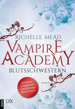 Blutsschwestern / Vampire Academy Bd.1