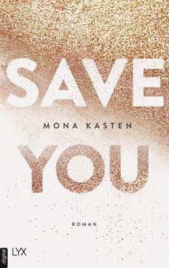Save You / Maxton Hall Bd.2 (eBook, ePUB) - Kasten, Mona
