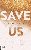 Save Us / Maxton Hall Bd.3 (eBook, ePUB)