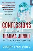 Confessions of a Trauma Junkie (eBook, ePUB)