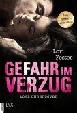 Love Undercover - Gefahr in Verzug (eBook, ePUB)