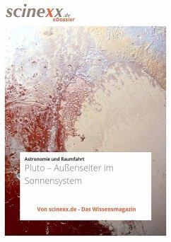 Pluto - Außenseiter im Sonnensystem (eBook, ePUB) - Podbregar, Nadja