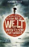 Die schrecklich schöne neue Welt des Professor Furtwanger (Mängelexemplar)