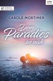 Dem Paradies so nah (eBook, ePUB)