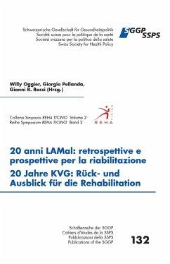 20 anni LAMal: retrospettive e prospettive per la riabilitazione - 20 Jahre KVG : Rück- und Ausblick für die Rehabilitation (eBook, ePUB) - Oggier, Willy; Rossi, Gianni R.; Pellanda, Giorgio