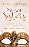 Der Maskenball / Prescott Sisters Bd.1 (eBook, ePUB)