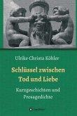 Schlüssel zwischen Tod und Liebe (eBook, ePUB)