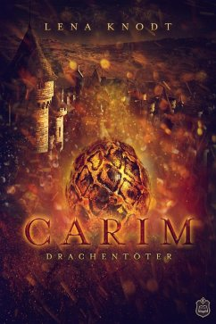 Carim (eBook, ePUB) - Knodt, Lena