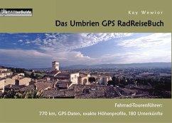 Das Umbrien GPS RadReiseBuch (eBook, ePUB)