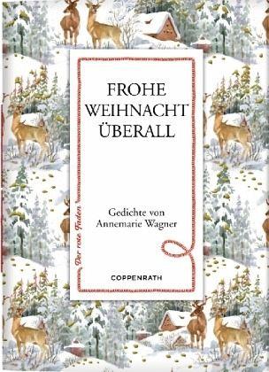 Frohe Weihnacht überall von Annemarie Wagner portofrei bei bücher.de ...