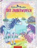 Der Zauberwunsch / Einhorn-Paradies Bd.1