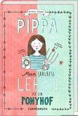 Mein (halbes) Leben ist ein Ponyhof / Pippa Bd.1